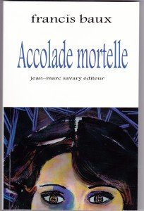 accolade mortelle